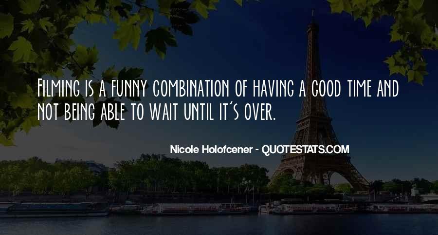 Nicole Holofcener Quotes #758776