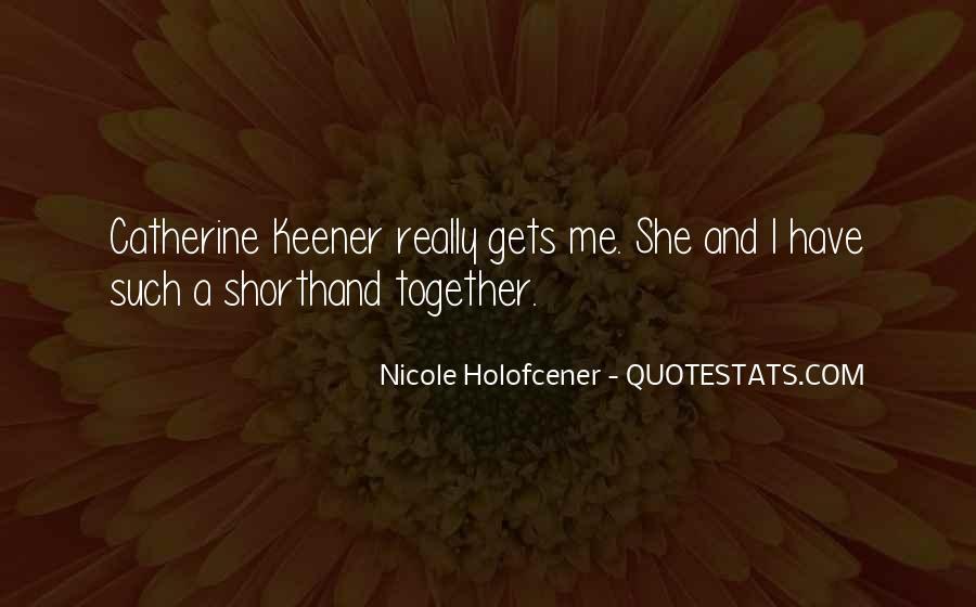 Nicole Holofcener Quotes #889662