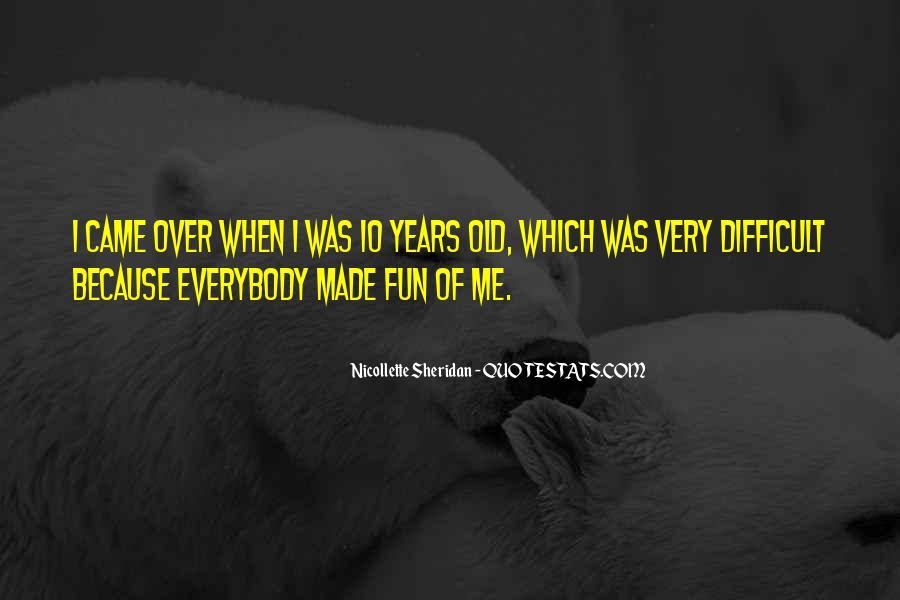 Nicollette Sheridan Quotes #423823