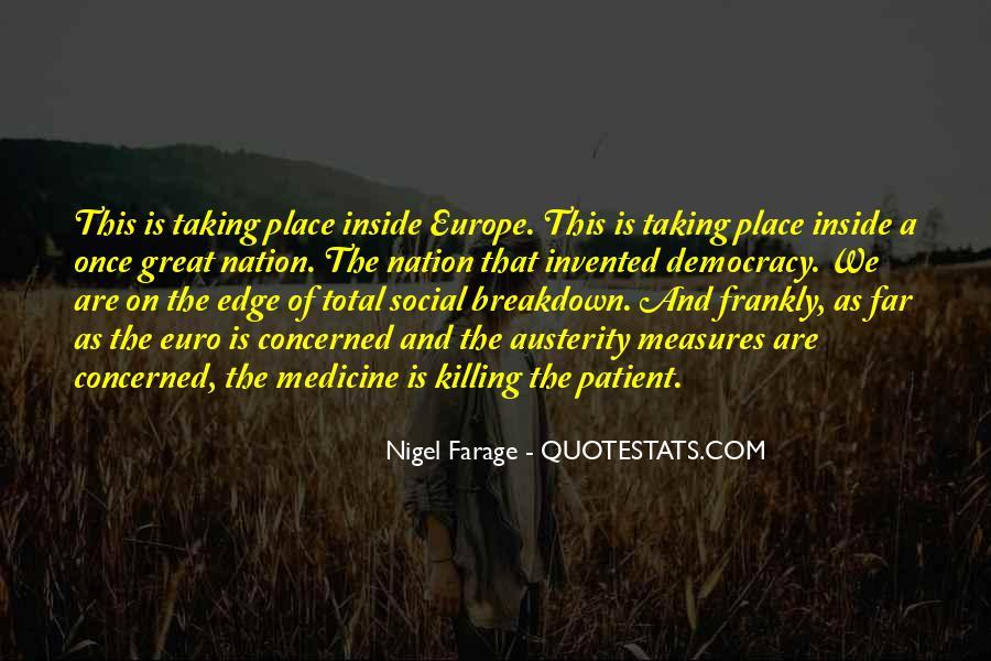Nigel Farage Quotes #1299146