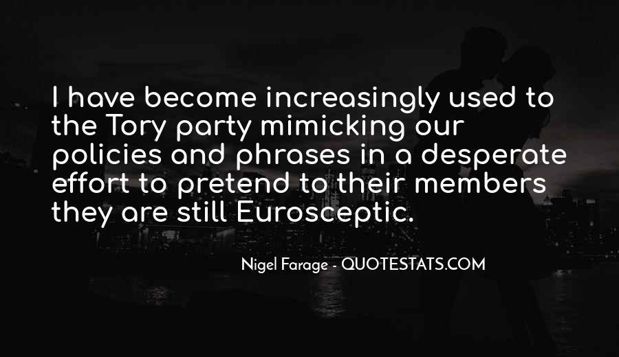 Nigel Farage Quotes #1449165