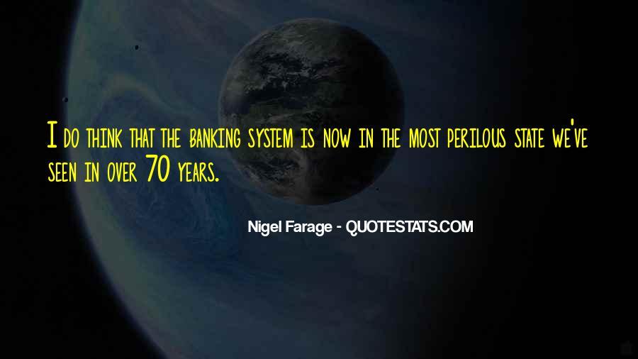 Nigel Farage Quotes #1861722