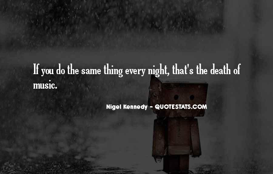 Nigel Kennedy Quotes #1191109