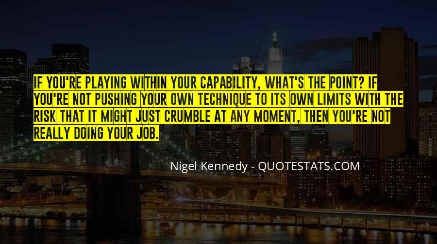 Nigel Kennedy Quotes #855614