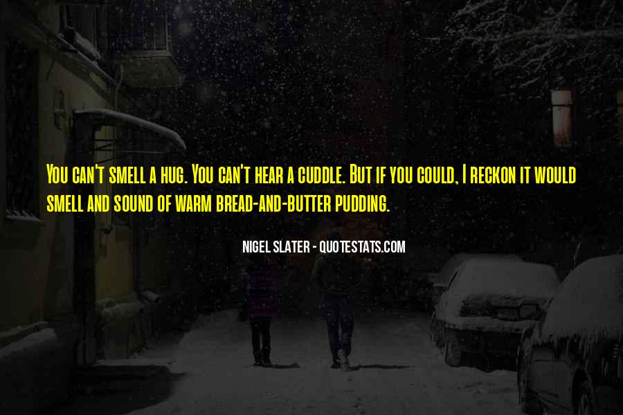 Nigel Slater Quotes #1474330