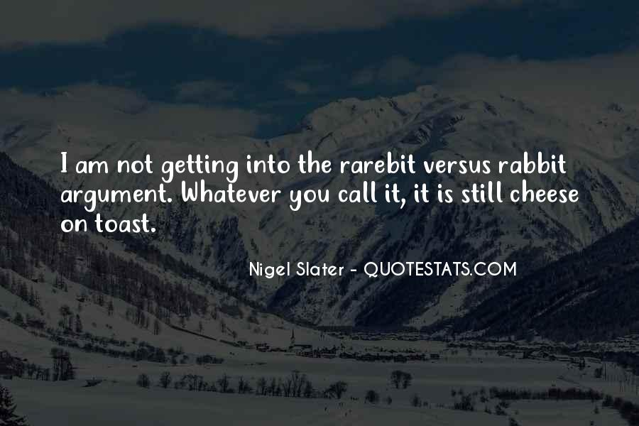 Nigel Slater Quotes #152399