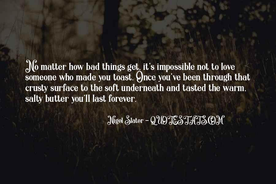 Nigel Slater Quotes #1541201