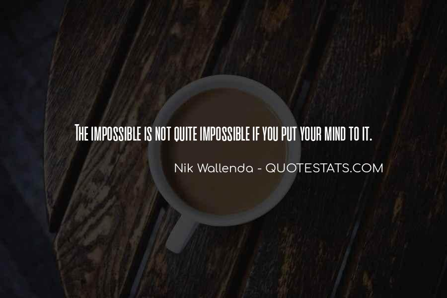 Nik Wallenda Quotes #1067729