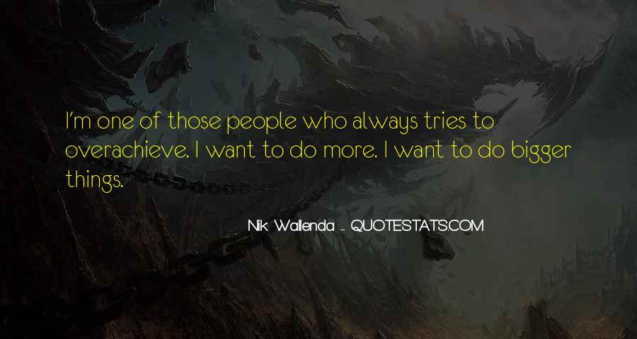 Nik Wallenda Quotes #1335416