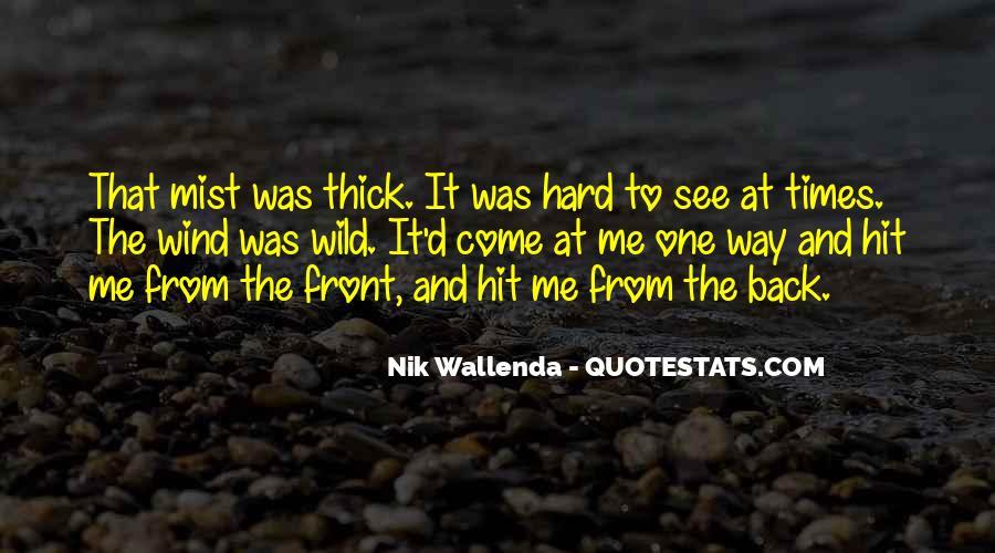 Nik Wallenda Quotes #214112