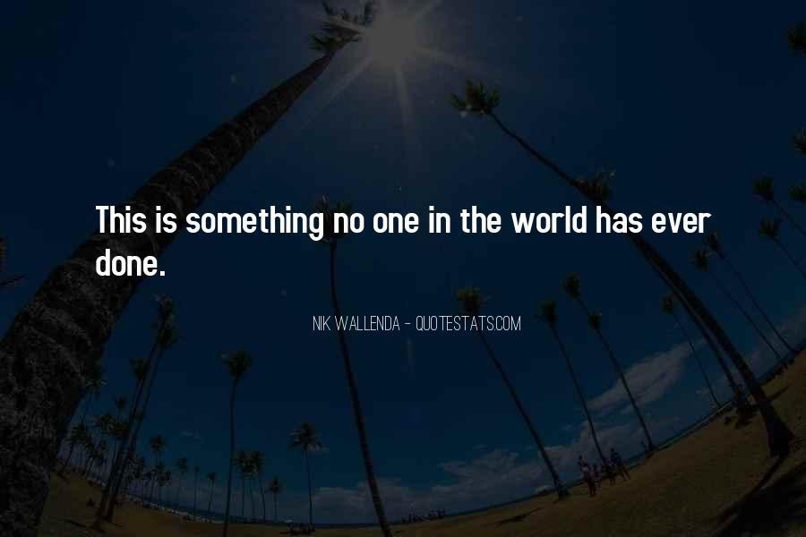 Nik Wallenda Quotes #429067