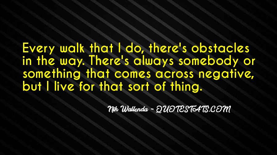 Nik Wallenda Quotes #777800