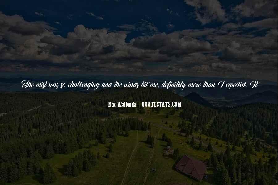 Nik Wallenda Quotes #913671