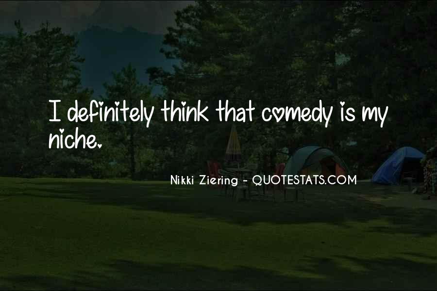 Nikki Ziering Quotes #577686