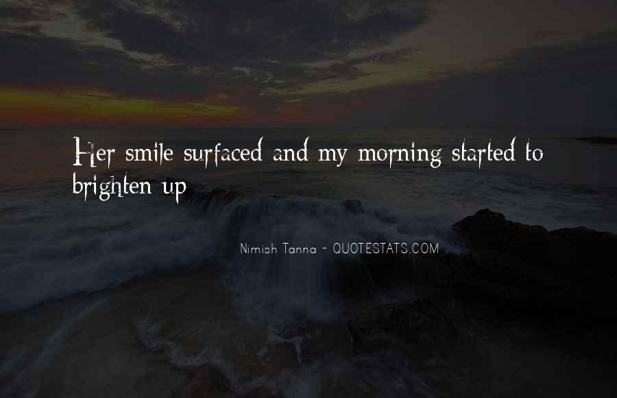 Nimish Tanna Quotes #1756828