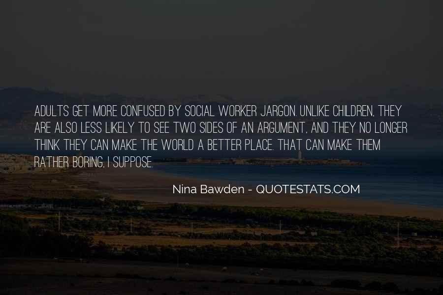 Nina Bawden Quotes #1125159