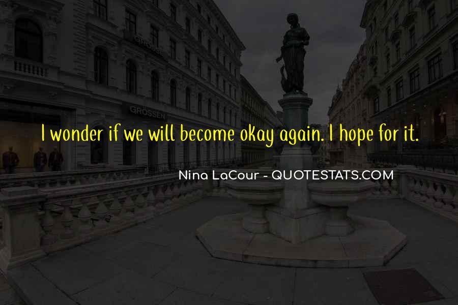 Nina LaCour Quotes #1036081