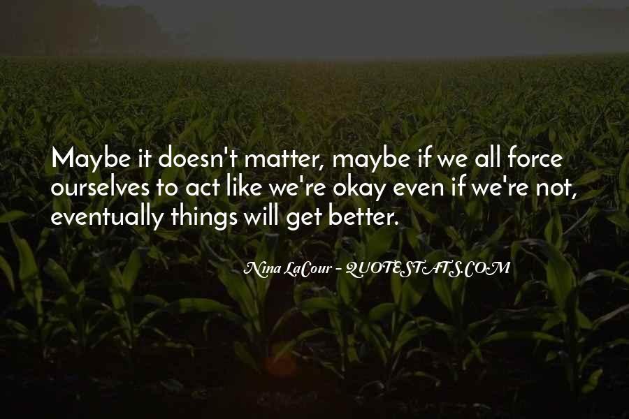 Nina LaCour Quotes #1405774