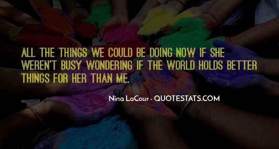 Nina LaCour Quotes #1431641