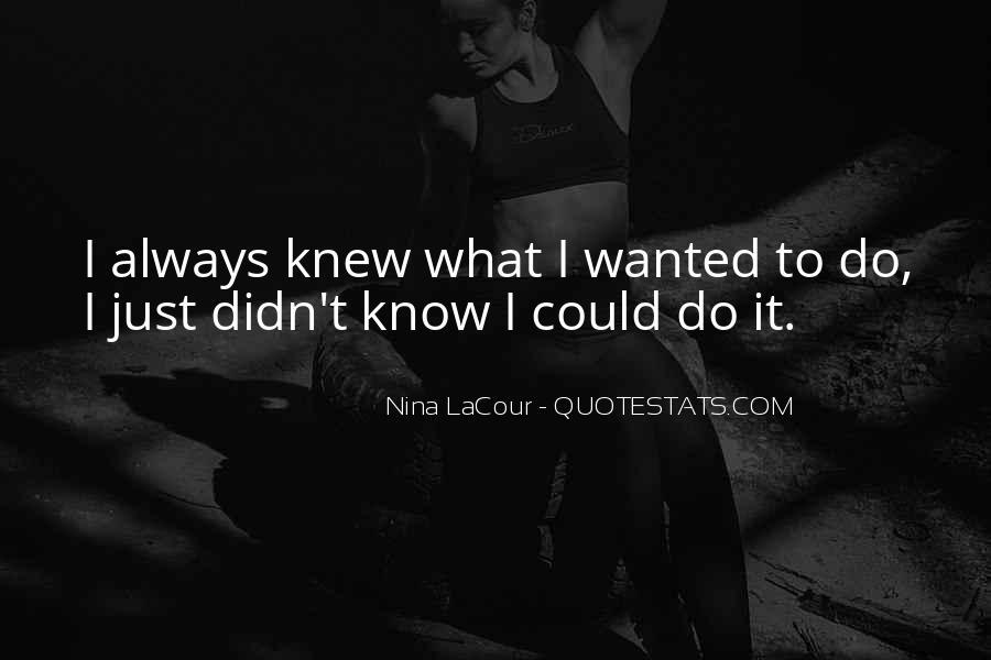 Nina LaCour Quotes #1441060