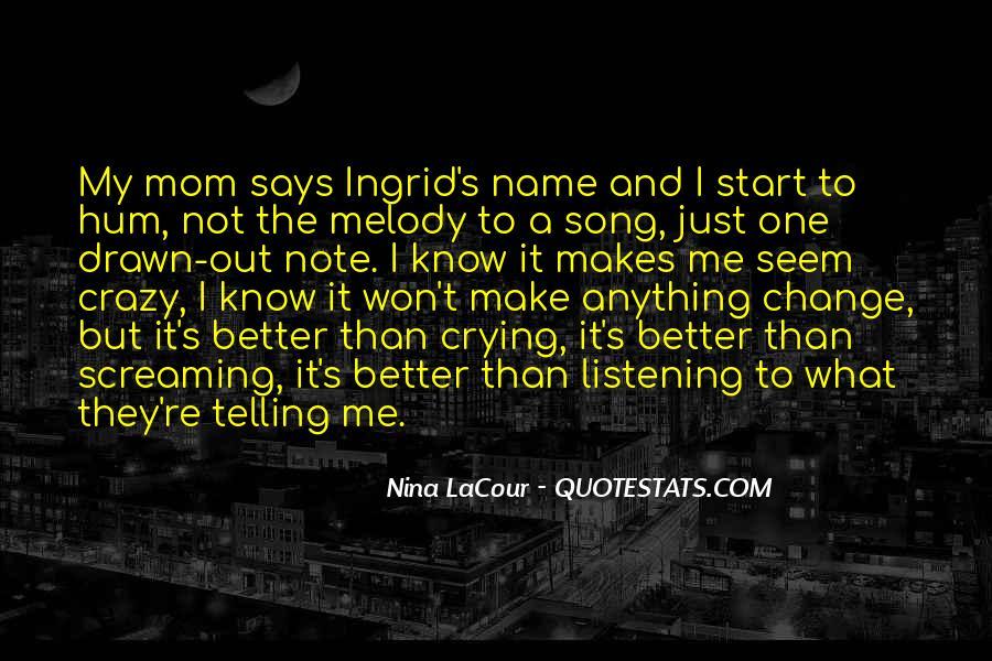 Nina LaCour Quotes #1780535
