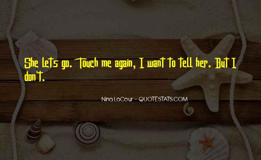 Nina LaCour Quotes #1854655