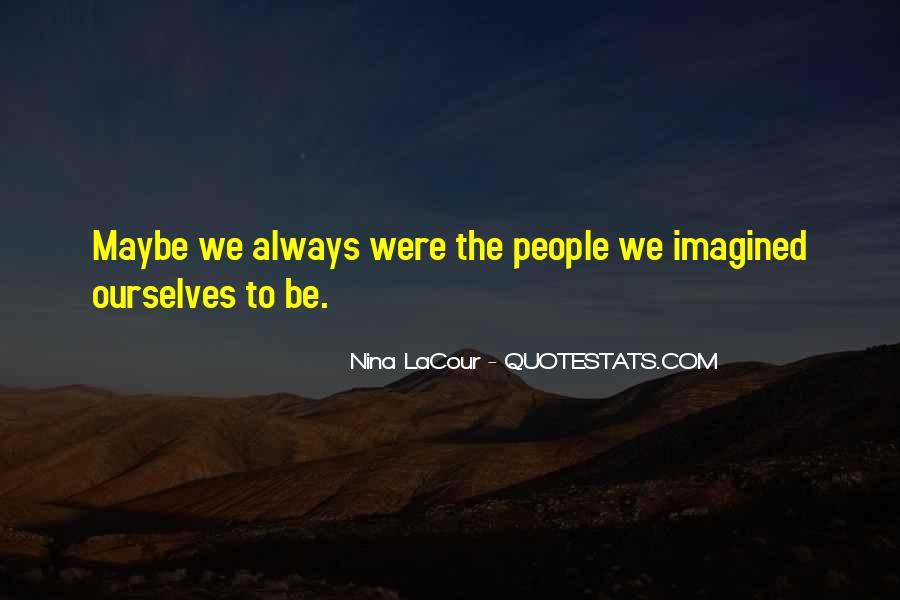 Nina LaCour Quotes #308513