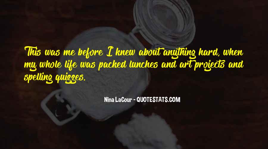 Nina LaCour Quotes #392977