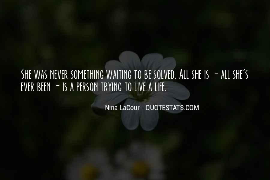 Nina LaCour Quotes #919394