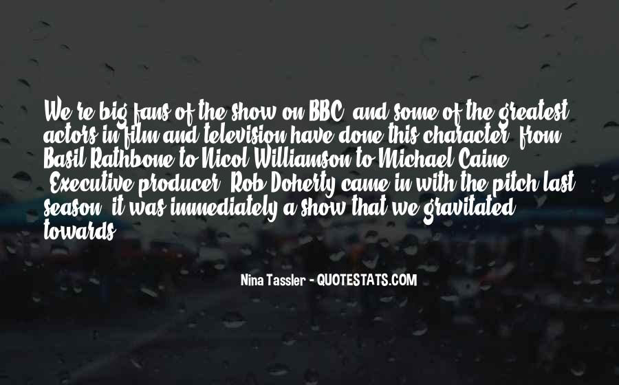 Nina Tassler Quotes #195388