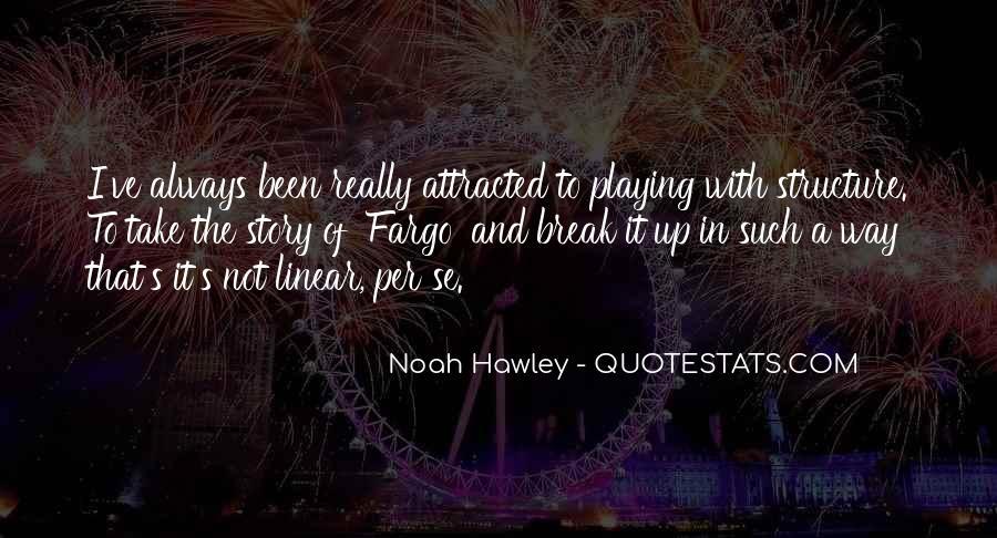 Noah Hawley Quotes #919182
