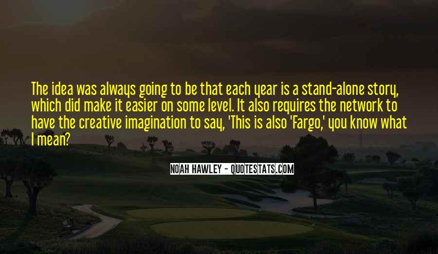 Noah Hawley Quotes #9979