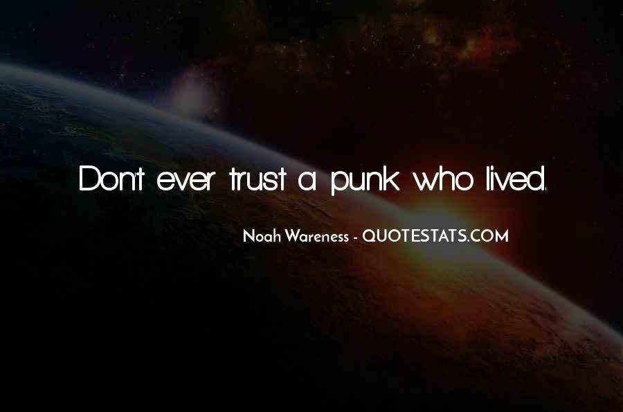 Noah Wareness Quotes #1345578