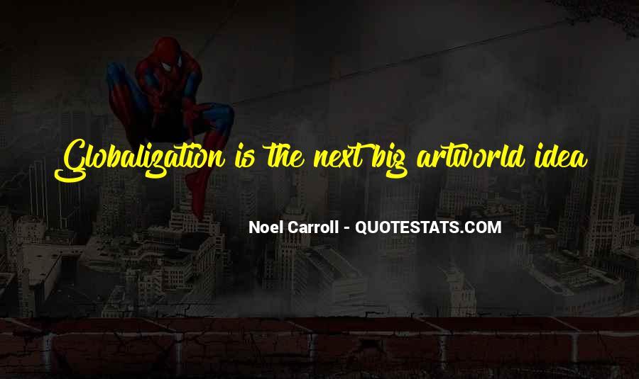 Noel Carroll Quotes #1434431