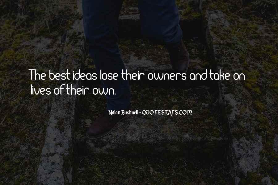 Nolan Bushnell Quotes #1110129
