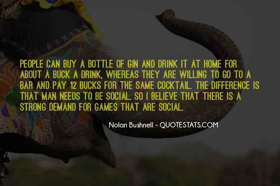 Nolan Bushnell Quotes #1164970