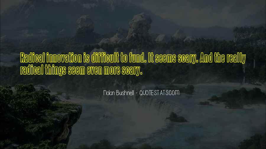 Nolan Bushnell Quotes #1191474
