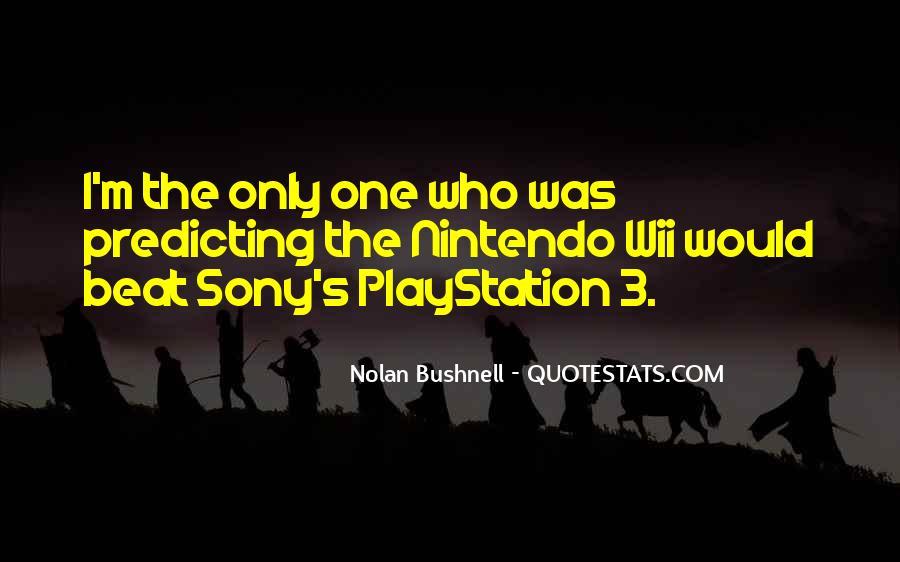 Nolan Bushnell Quotes #1261172