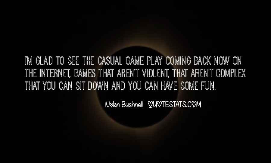 Nolan Bushnell Quotes #1273787