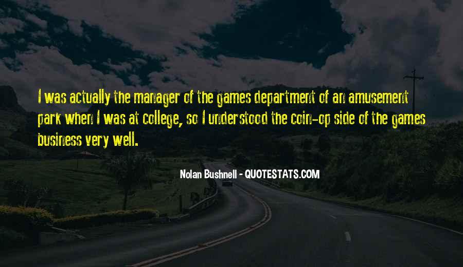 Nolan Bushnell Quotes #1274576