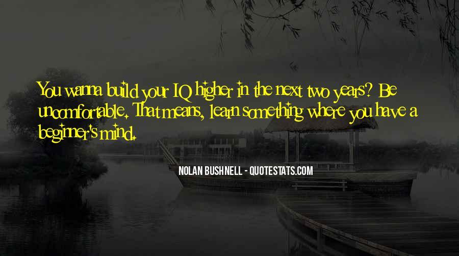 Nolan Bushnell Quotes #1305180
