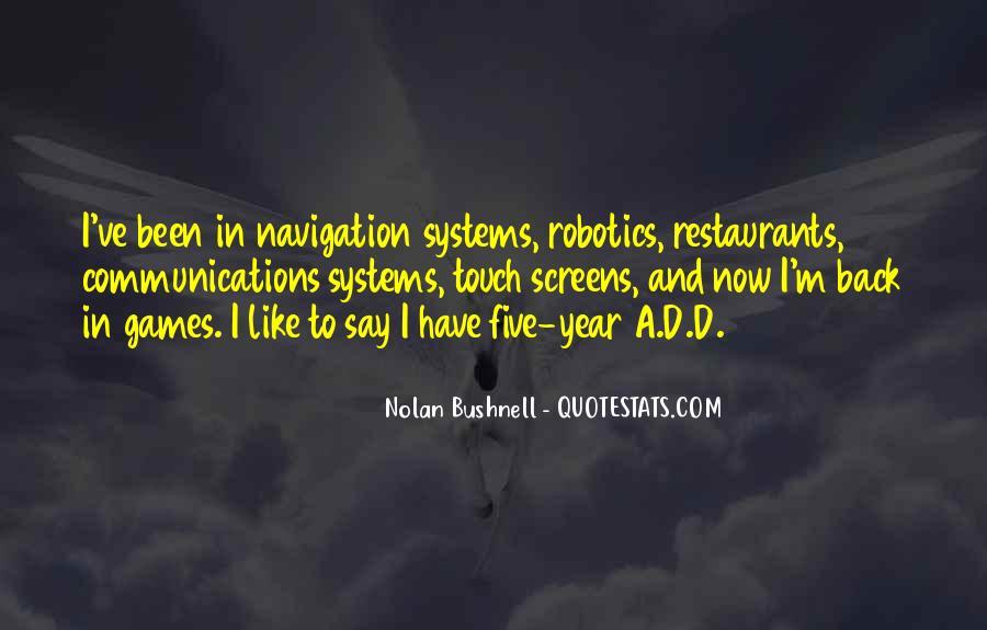 Nolan Bushnell Quotes #1332792