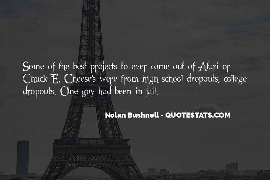 Nolan Bushnell Quotes #1357537