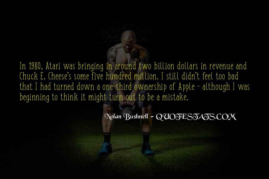 Nolan Bushnell Quotes #1441818