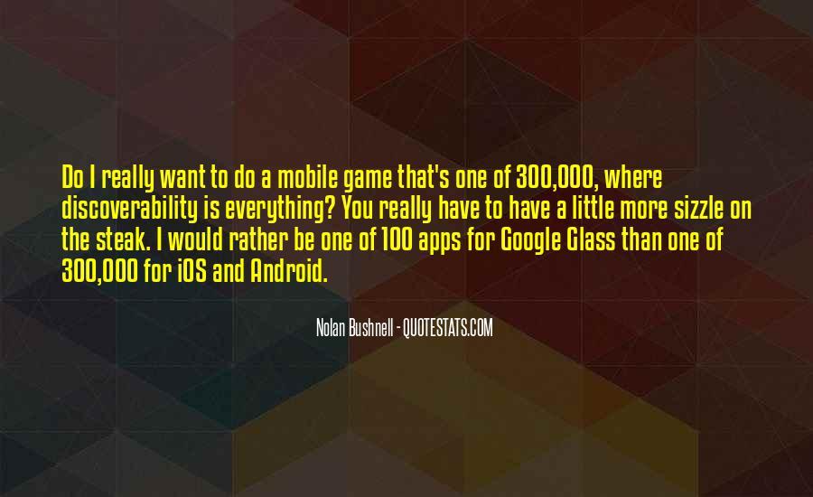 Nolan Bushnell Quotes #1524068