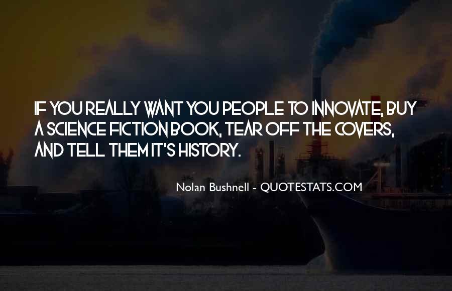 Nolan Bushnell Quotes #1573199
