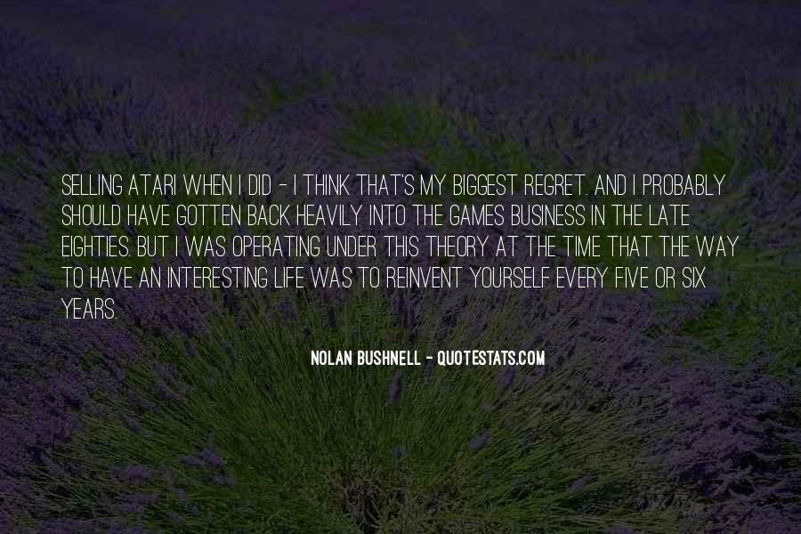 Nolan Bushnell Quotes #1638159