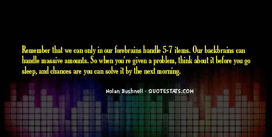 Nolan Bushnell Quotes #1642920