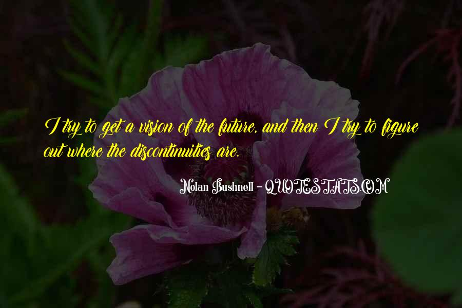 Nolan Bushnell Quotes #1701592