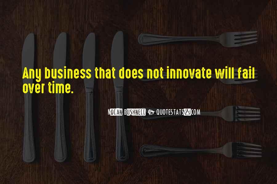 Nolan Bushnell Quotes #1723240